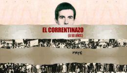 El Correntinazo | Documental  | 28.04