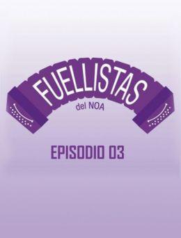Fuellistas   E :03