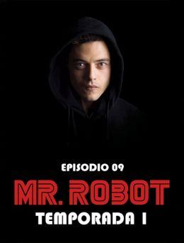 Mr Robot | T:01 | E:09