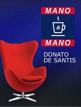 Mano a Mano | Donato de Santis