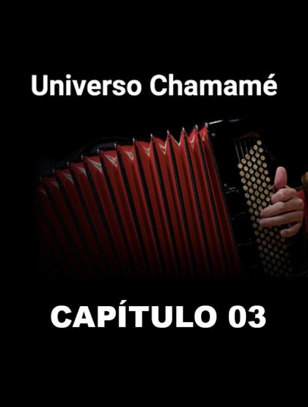 Universo Chamamé en el CCK | Cap. 03