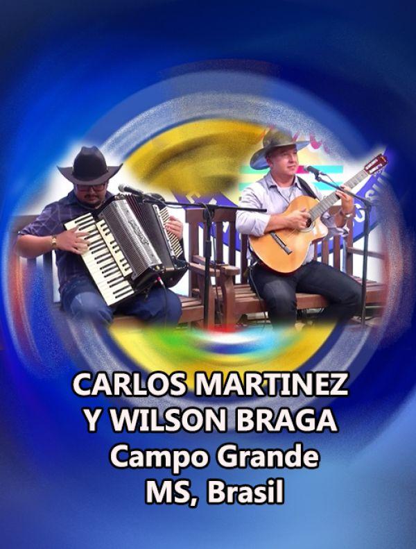 CARLOS MARTINEZ Y WILSON BRAGA