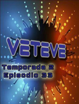 VTV | T: 2 | E:33