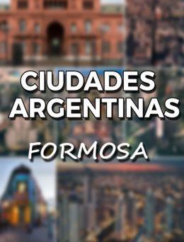 Ciudades Argentinas   Formosa
