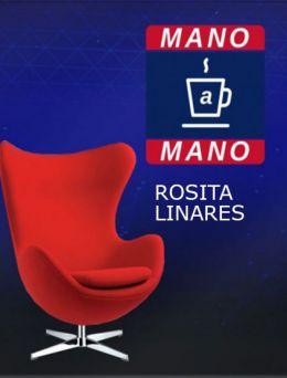 Mano a Mano | Rosita Linares
