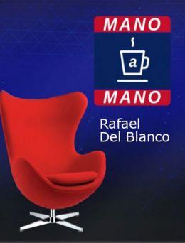 Mano a Mano | Rafael del Blanco