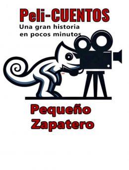 Pelicuentos 04 | Pequeño Zapatero