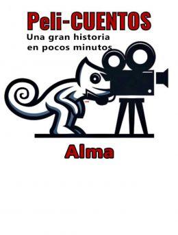 Pelicuentos 15 | Alma