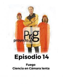 Proyecto G | Episodio 14