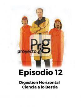 Proyecto G | Episodio 12