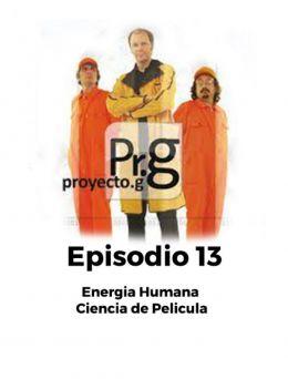 Proyecto G | Episodio 13