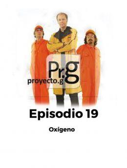Proyecto G | Episodio 19