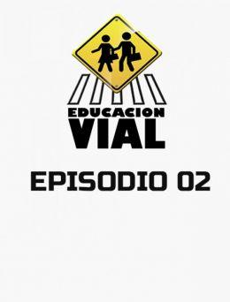 Educación Vial | E :02