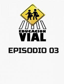 Educación Vial | E :03