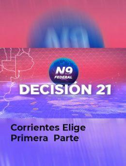 Corrientes elige 2021 - Parte 1 |  29.08.2021