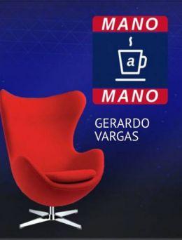 Mano a Mano | GERARDO VARGAS